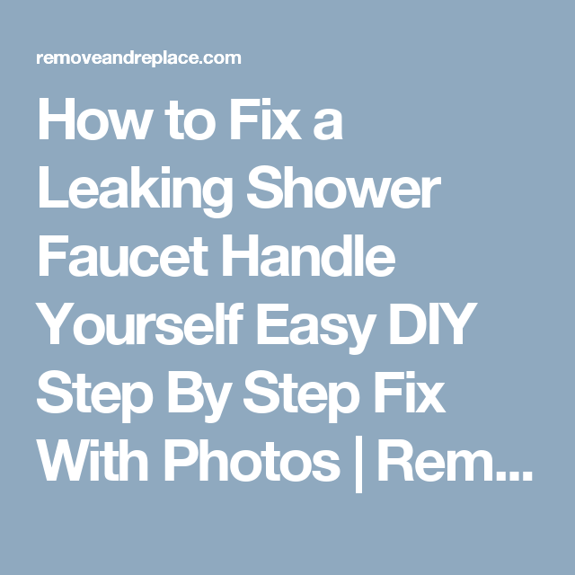 How to Fix a Leaking Shower Faucet Handle Yourself Easy DIY Step By ...