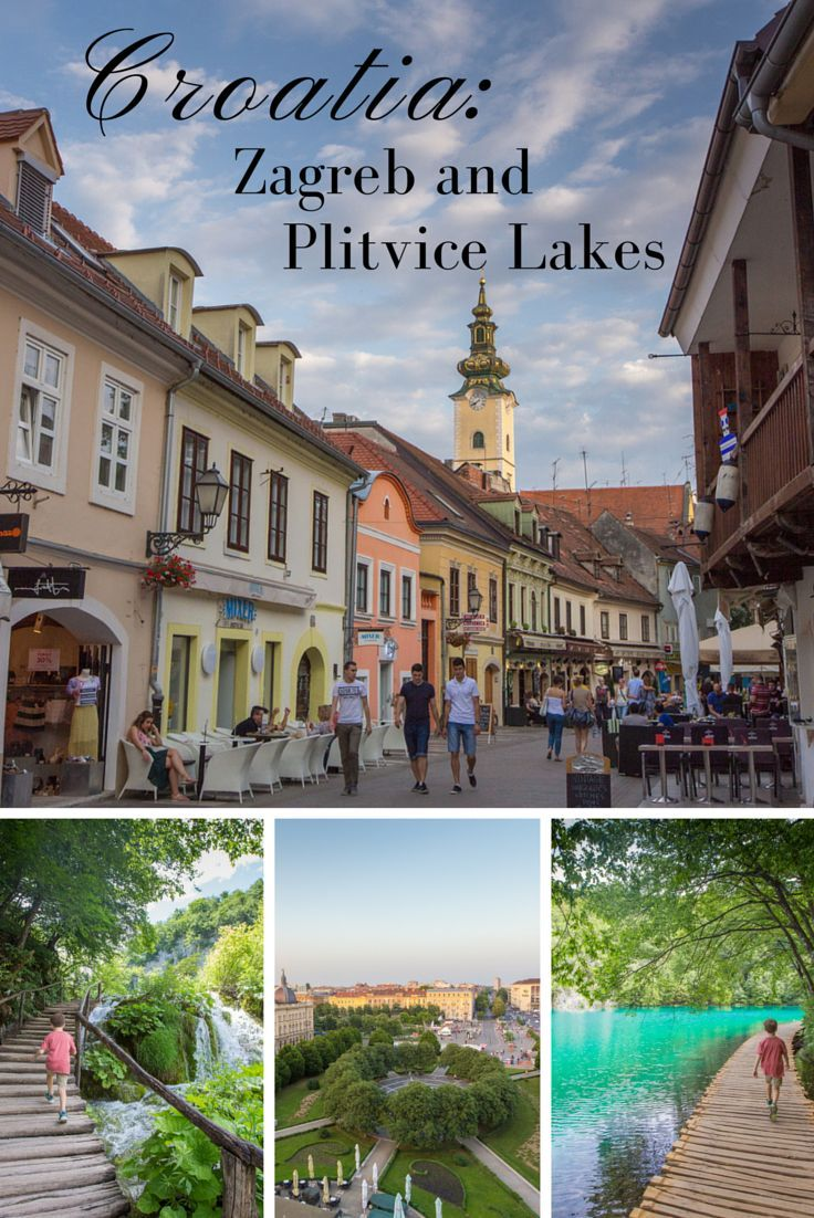 Croatia With Kids Zagreb And Plitvice Lakes Plitvice Lakes Croatia Travel Plitvice Lakes National Park
