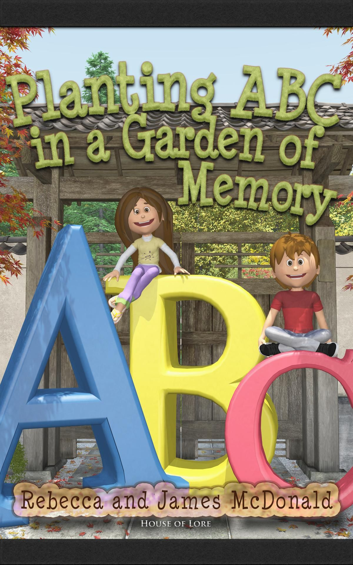 The Abc Poems For Kids Book Planting Abc In A Garden Of
