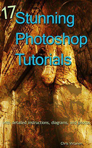 17 Stunning Photoshop Tutorials  With Detailed