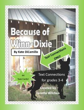 Because of WinnDixie Text Connections Task Cards Text