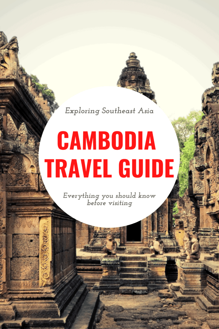 Visiting Cambodia - 16 Things I Wish I Knew Before My Trip