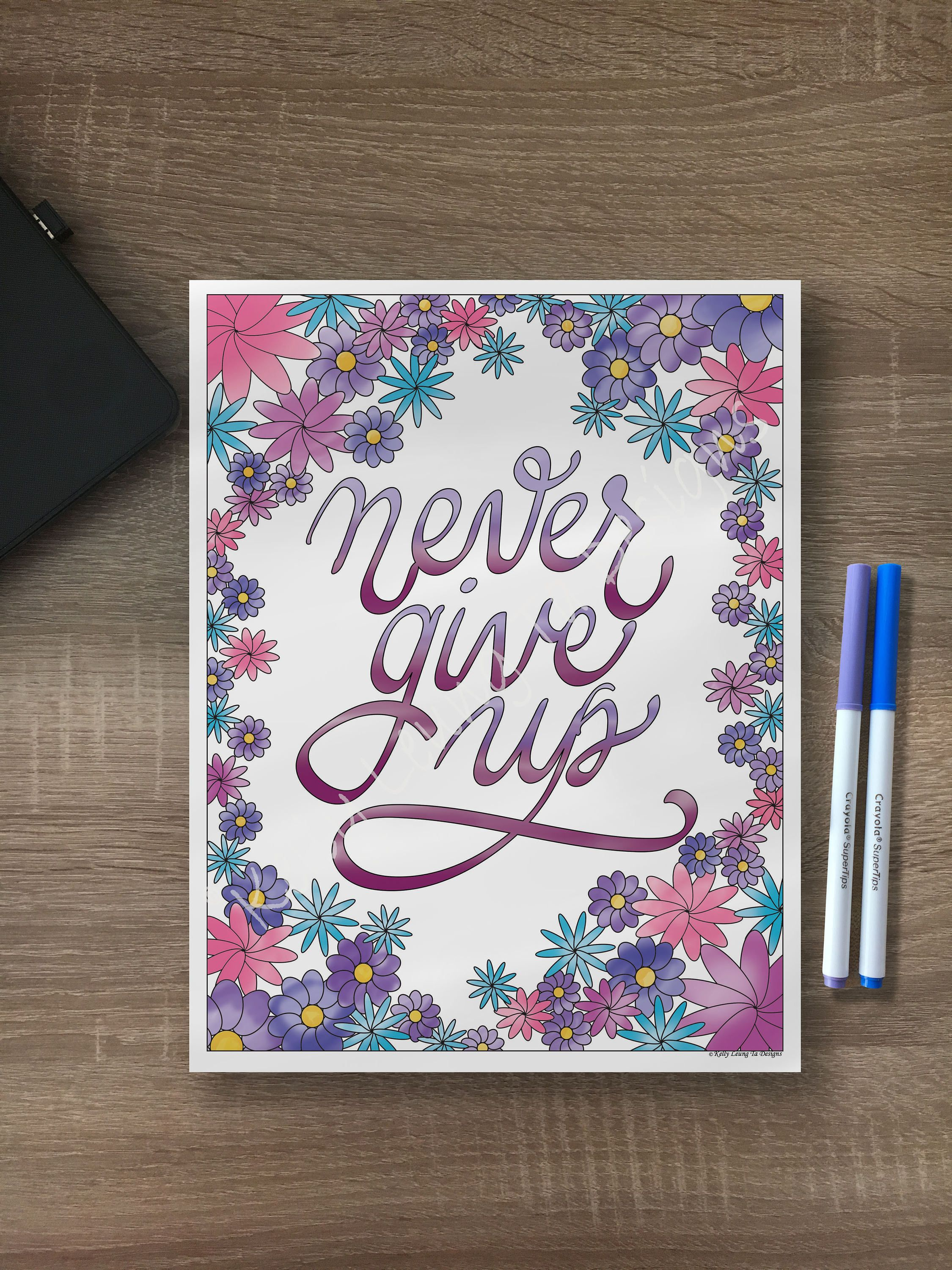 Inspiration Adult Coloring Page Never Give Up Calligraphy Floral