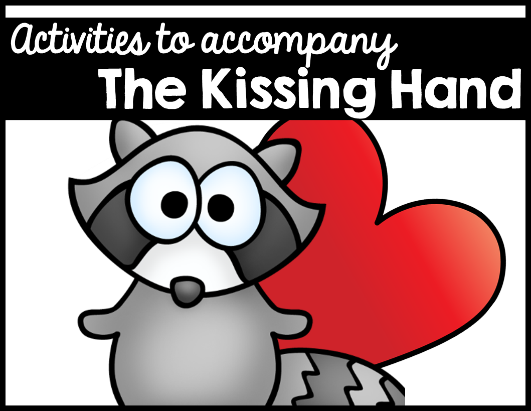 Kissing Hand Activities And Craft