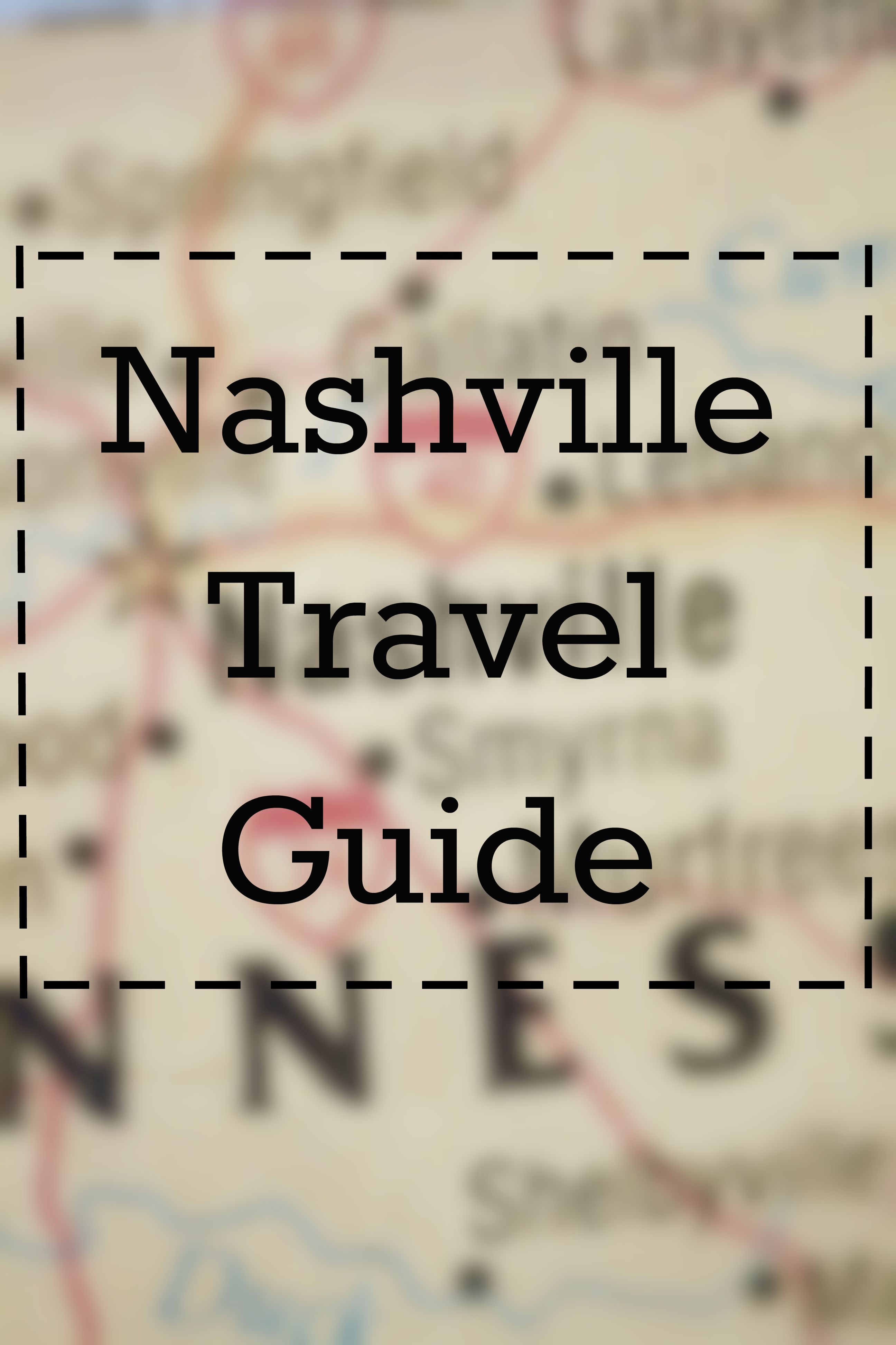 planning a trip to nashville? then check out this nashville travel