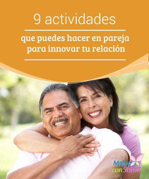 9 actividades que puedes hacer en pareja para innovar tu relación Tener una relación de pareja es una experiencia increíble, en especial cuando ambos se han encontrado mutuamente y han tomado la decisión de compartir emociones únicas.