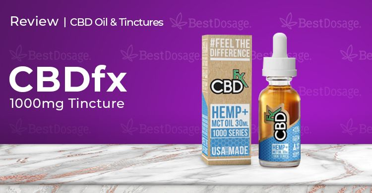CBDfx Tincture Review: First Impression, Dosage, Effect
