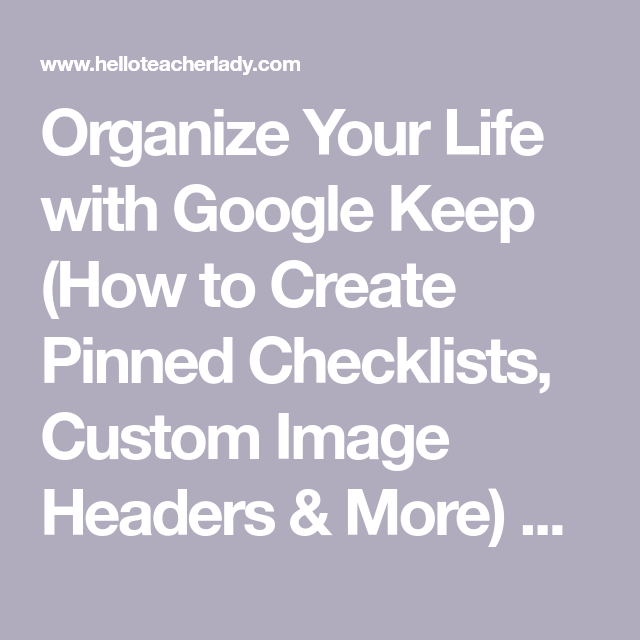 How To Organize Your Life With Google Keep: Pinned