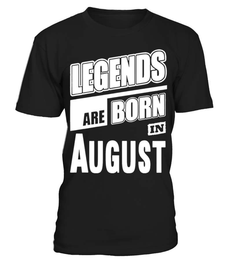 Legends Born In August Womens Organic T Shirt  Funny august woman T-shirt, Best august woman T-shirt