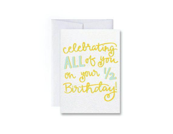 Birthday Card Half Birthday Card By Stephaniecreekmur On Etsy 400