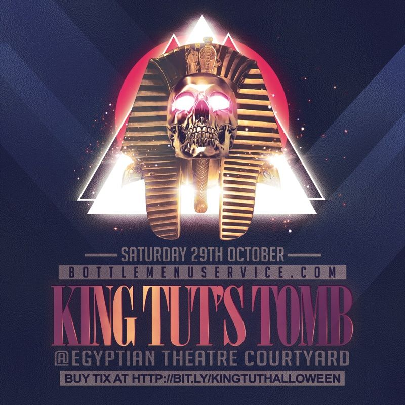 8th Annual King Tuts Tomb Halloween Party On October 29th 2016 Saturday 9pm To 2am At Egyptian Theatre Halloween Party Tickets Party Tickets Halloween Event