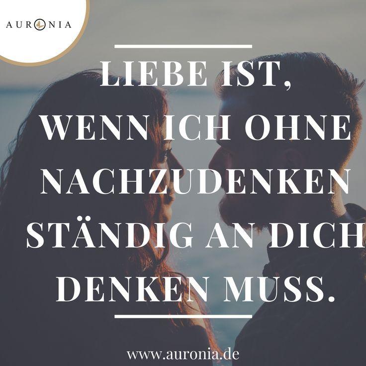 Liebe ist, wenn ich ohne nachzudenken ständig an dich denken muss. Sprüche   Liebe   Hochzeit   Beziehung   Schön   Nachdenklich   Deutsch -  - #nageldesign