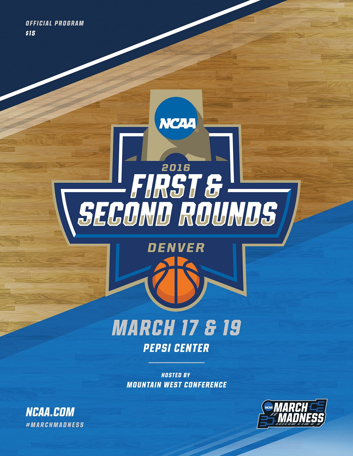 2016 Ncaa Di Men S Basketball 1st 2nd Round Denver Early Rounds Program Which Includes The Following University Of Dayton Ncaa March Madness Xavier Basketball