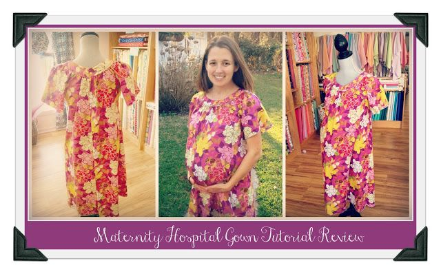 Nursing Hospital Gown Pattern   Sew Happy: Maternity Hospital Gown ...