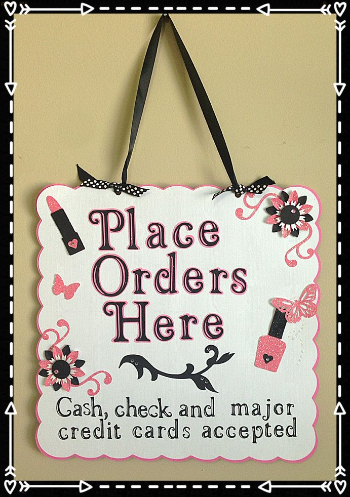 Place Orders Here Sign Great for Store Mary Kay by