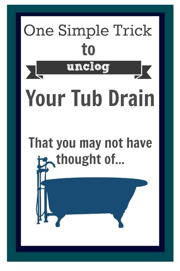 one simple trick to unclog your tub drain - Bathroom Drain Clogged
