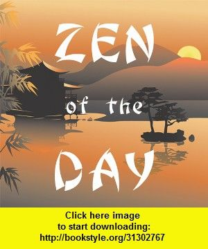 ZenOfTheDay, iphone, ipad, ipod touch, itouch, itunes, appstore, torrent, downloads, rapidshare, megaupload, fileserve