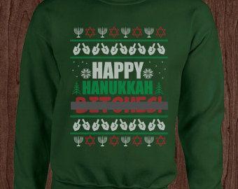 Mature Happy Hanukkah B*** Ugly Christmas sweater crew neck funny ...