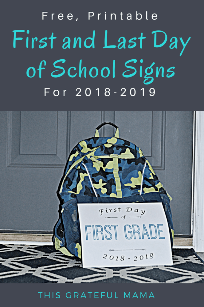 20182019 Printable First and Last Day of School Signs