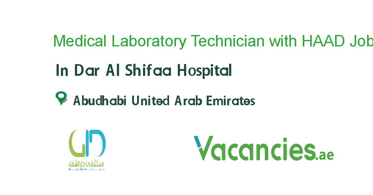 Medical Laboratory Technician With Haad License Receptionist Jobs Healthcare Jobs Hospital Jobs