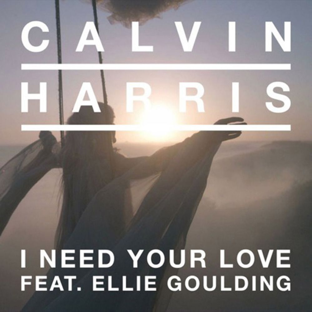 Calvin Harris, Ellie Goulding – I Need Your Love (single cover art)