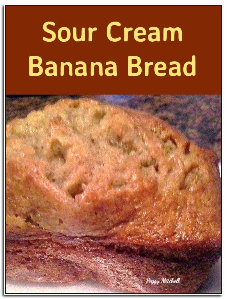 103 Reference Of Substitute For Sour Cream In Banana Bread Recipe In 2020 Cake Mix Banana Bread Sour Cream Recipes Banana Bread Recipes