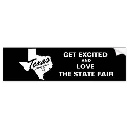 Get excited and love the state fair bumper sticker sticker stickers custom unique cool diy