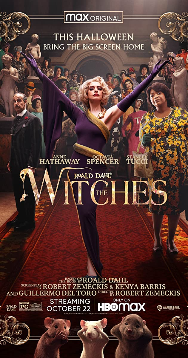 Directed By Robert Zemeckis With Anne Hathaway Octavia Spencer Stanley Tucci Chris Rock Based On Roald Dahl S 1983 Classic The Witch Movie Zemeckis Witch