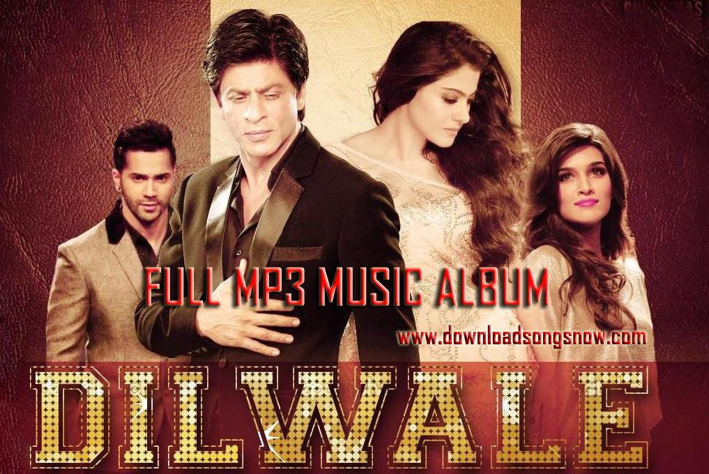dilwale mp3 download 2016