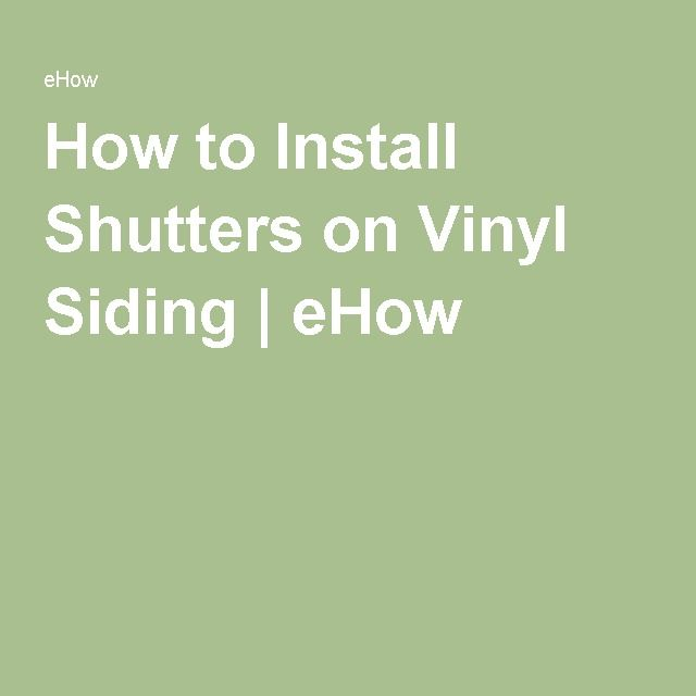 How To Install Shutters On Vinyl Siding Home Repairs Diy