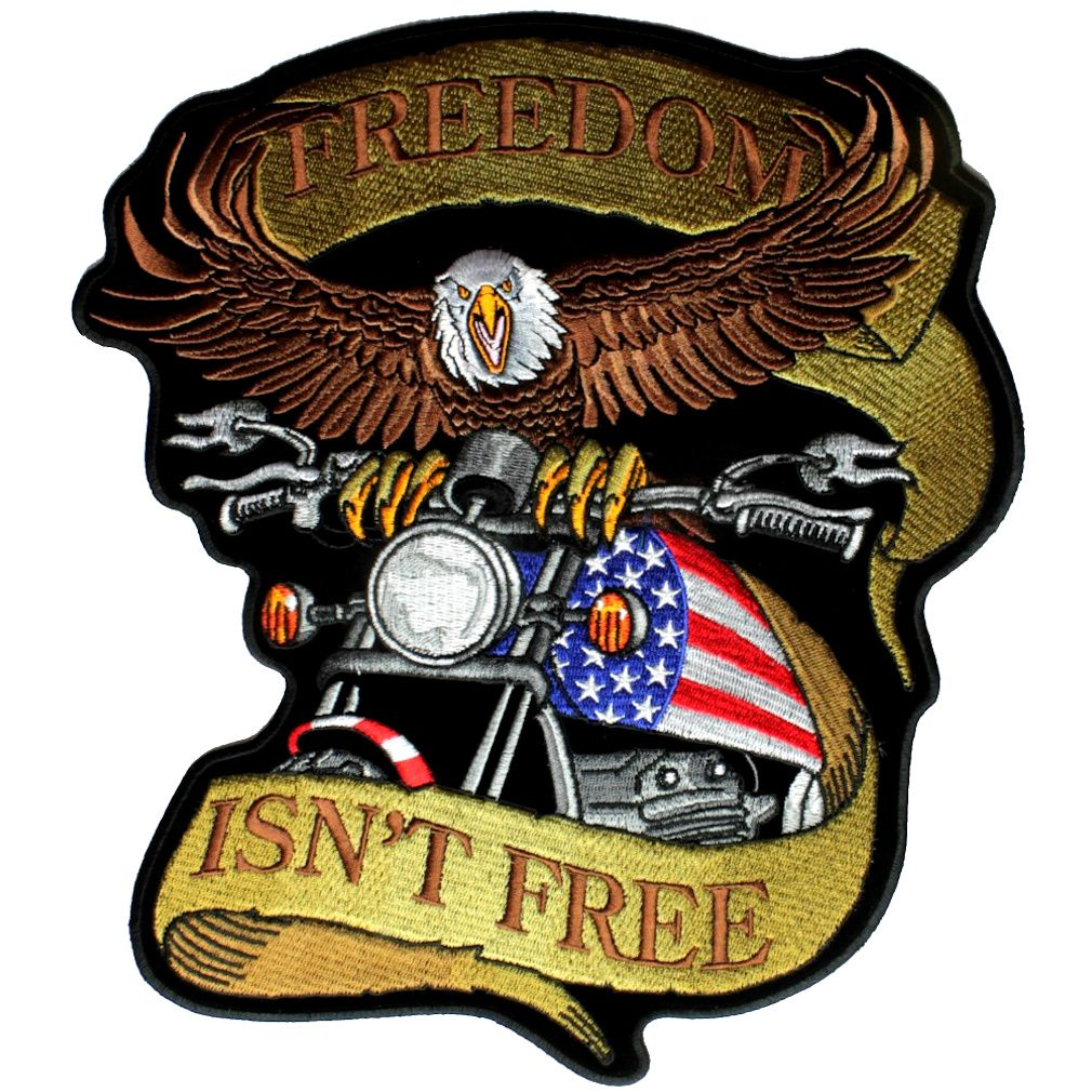 Patriotic Freedom Is Not Free Motorcycle Eagle Embroidered