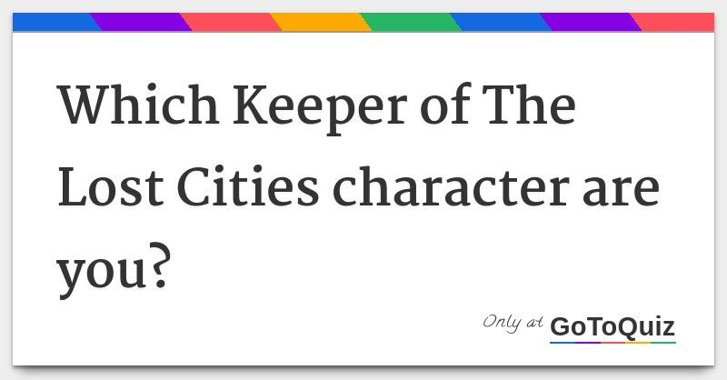 Results Which Keeper Of The Lost Cities Character Are You Lost City The Best Series Ever Lost