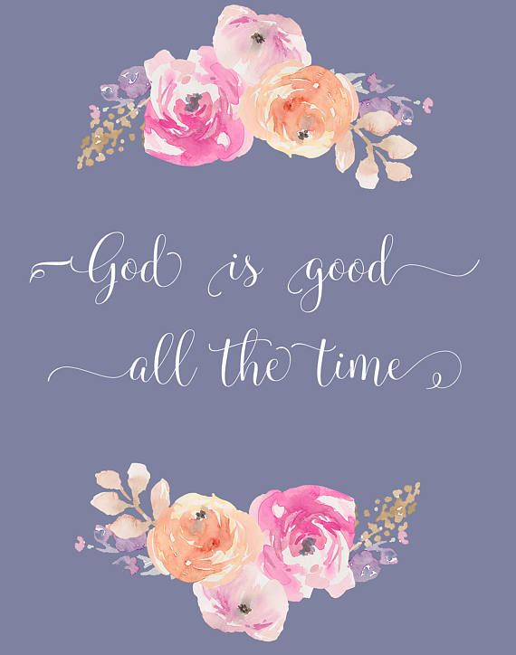 God is Good All the Time All the Time God is Good Download.   Etsy