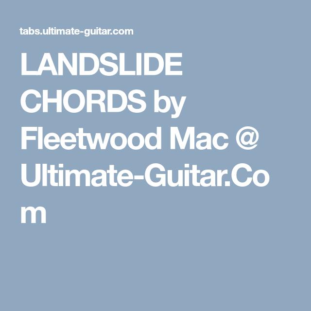 LANDSLIDE CHORDS by Fleetwood Mac @ Ultimate-Guitar.Com | Guitar ...