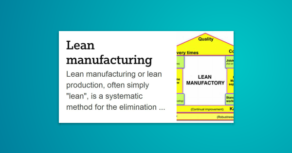 """Lean manufacturing or lean production, often simply """"lean ..."""