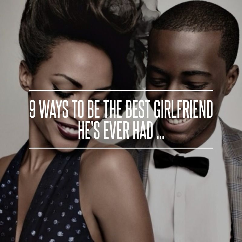 ways to be the best girlfriend