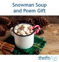This is a guide about snowman soup and poem gift. This cute tasty hot chocolate gift is sure to please around the holidays.
