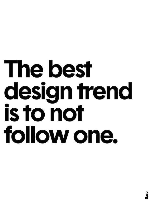 Minimalist Posters Of Short And Sweet Design Wisdom Each Made In 5 Minutes Design Quotes Interior Design Quotes Architecture Quotes