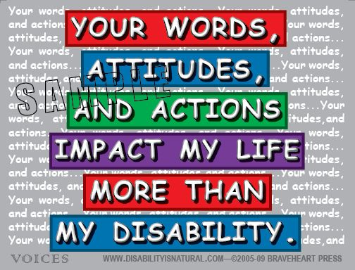 Disability is Natural- a site supporting People First Language... the way you talk to anybody with or without disabilities impacts their self-concept.