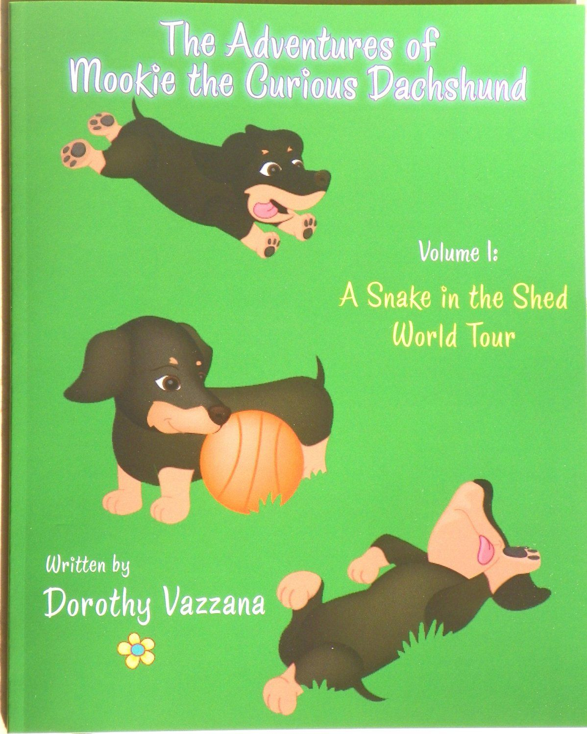 The Adventures Of Mookie The Curious Dachshund Dorothy Vazzana