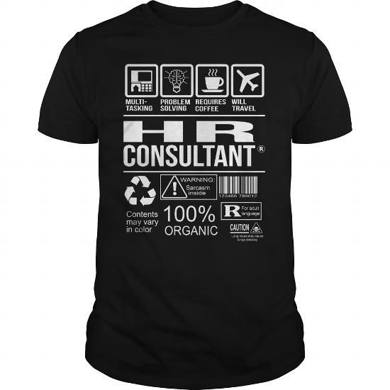 Awesome Tee For Hr Consultant T Shirts, Hoodies. Check price ==► https://www.sunfrog.com/LifeStyle/Awesome-Tee-For-Hr-Consultant-105180245-Black-Guys.html?41382