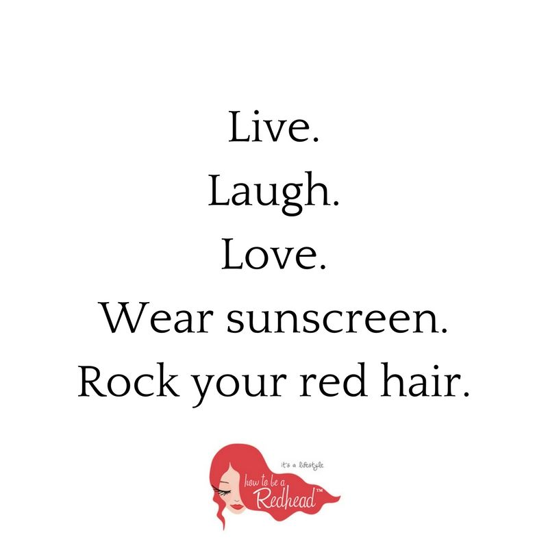 Rock Your Red Hair Quote How To Be A Redhead Red Hair Quotes Ginger Quotes Redhead Quotes