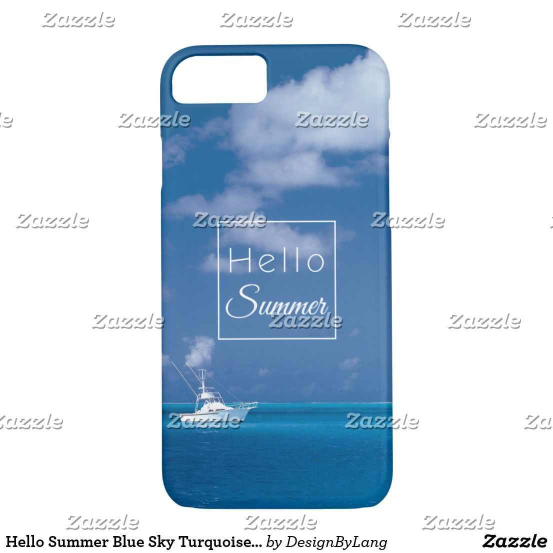 Hello Summer Blue Sky Turquoise Caribbean Sea IPhone 7 Case