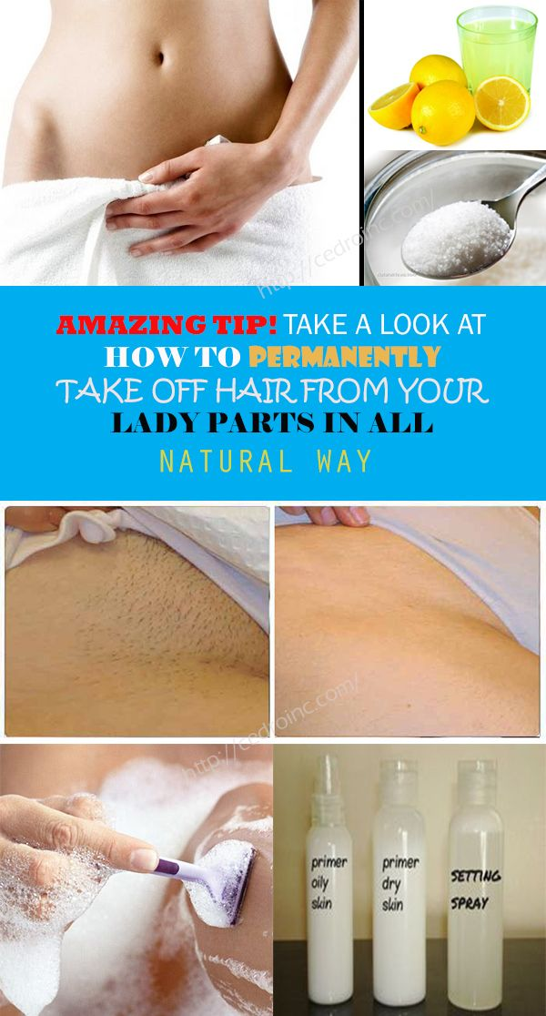 6 Ways To Naturally Remove Unwanted Body Hair Permanently Hair