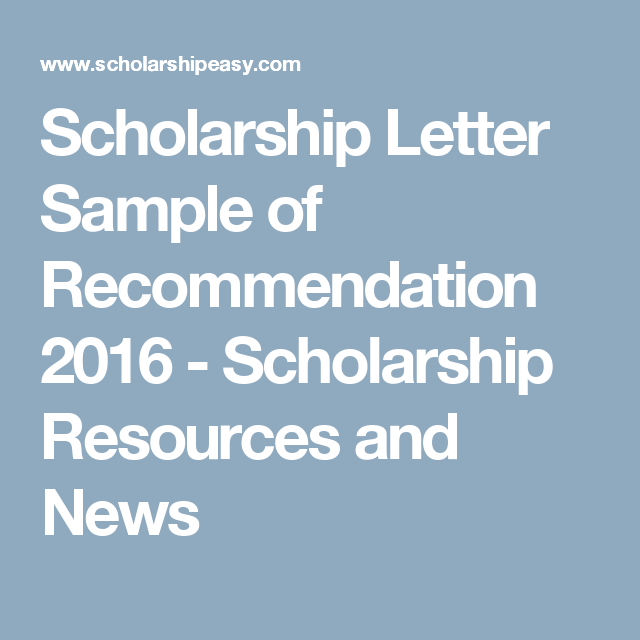 Scholarship Letter Sample Of Recommendation   Scholarship