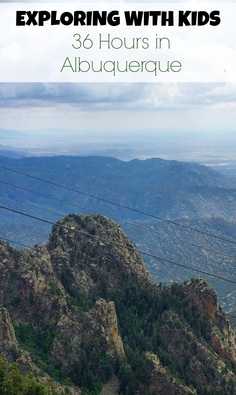 Exploring with Kids: 36 Hours in Albuquerque - Kidventurous