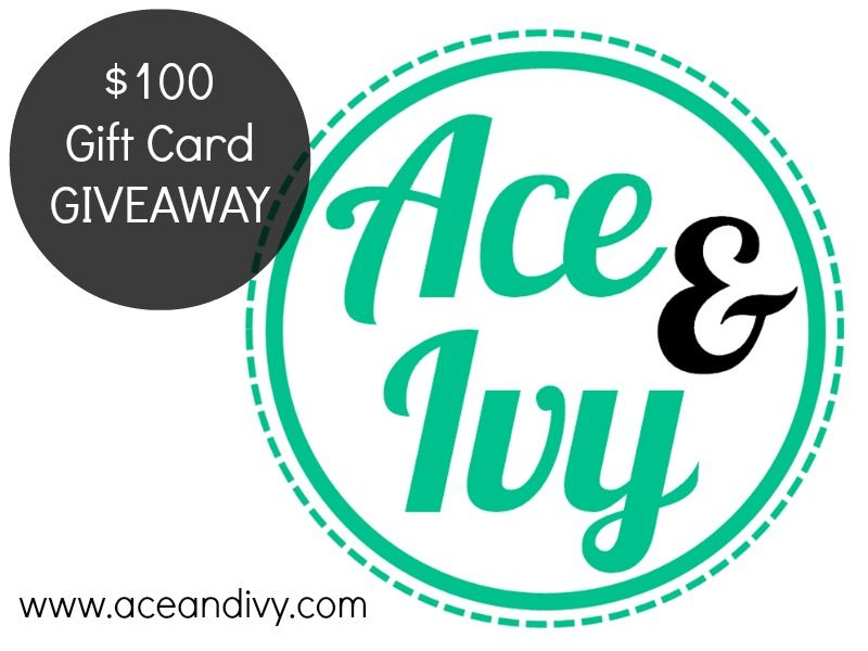 Ace & Ivy's $100 Gift Card Giveaway!