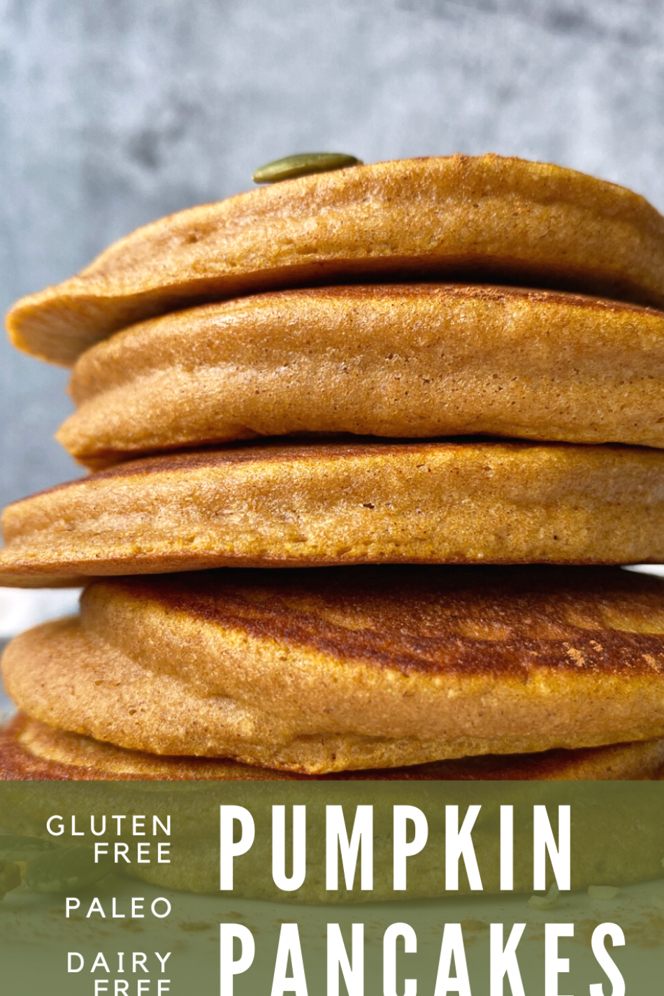 Pumpkin Pancakes (Gluten Free, Dairy Free)