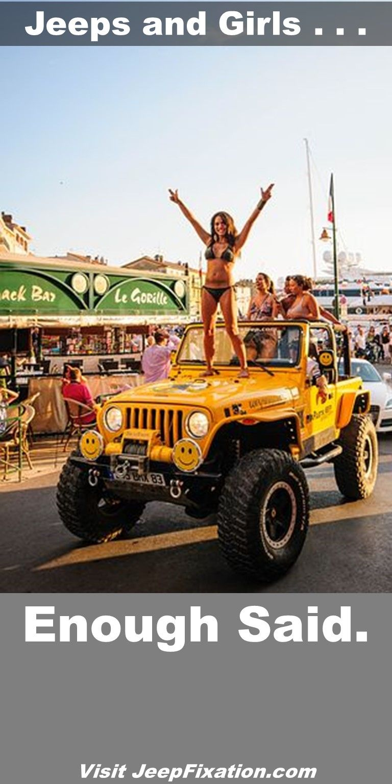 Jeeps And Girls Nuff Said Bachelorette Jeep Lover