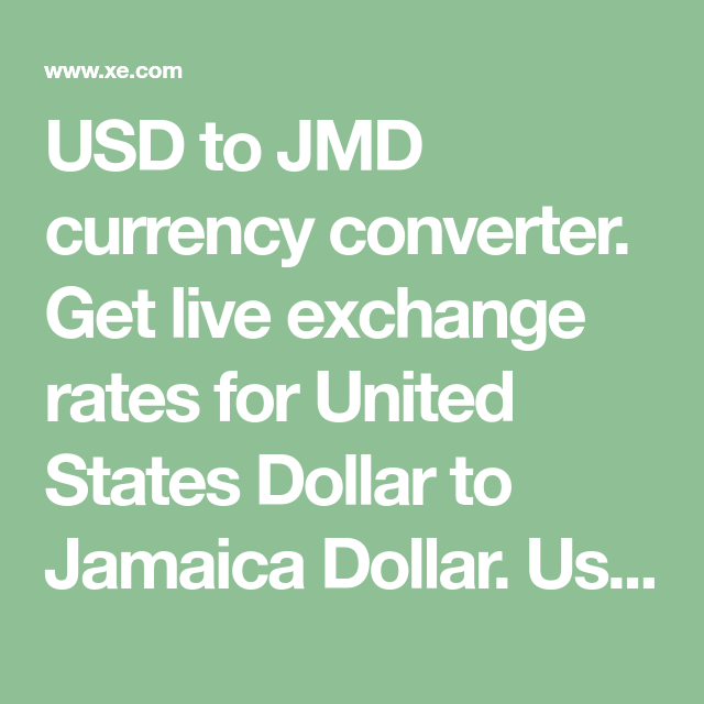 Usd To Jmd Currency Converter Get Live Exchange Rates For United States Dollar Jamaica